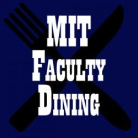 MIT Faculty Dining